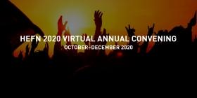 2020 HEFN Virtual Annual Convening